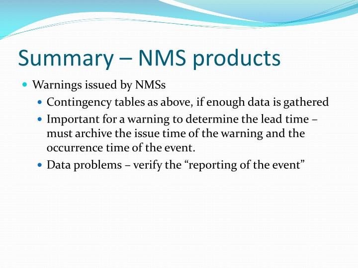Summary – NMS products