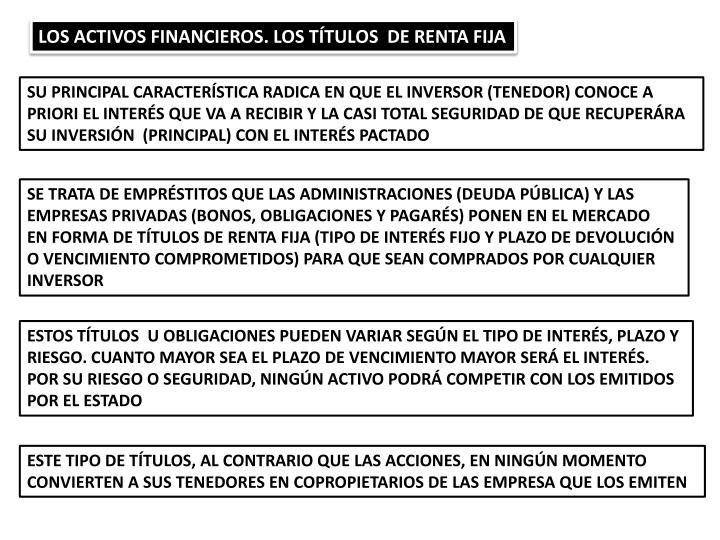 LOS ACTIVOS FINANCIEROS. LOS TÍTULOS  DE RENTA FIJA