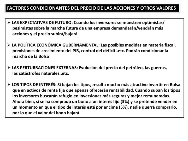 FACTORES CONDICIONANTES DEL PRECIO DE LAS ACCIONES Y OTROS VALORES