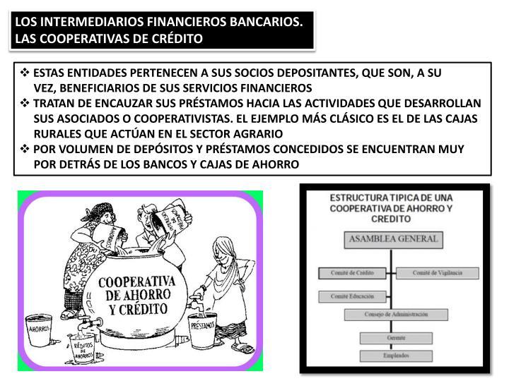 LOS INTERMEDIARIOS FINANCIEROS BANCARIOS.