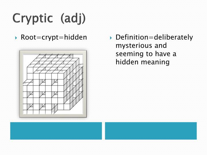 Cryptic  (