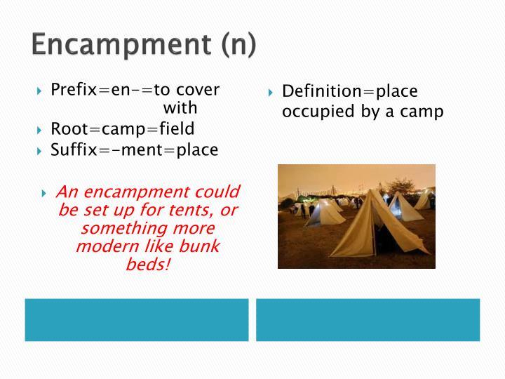 Encampment (n)