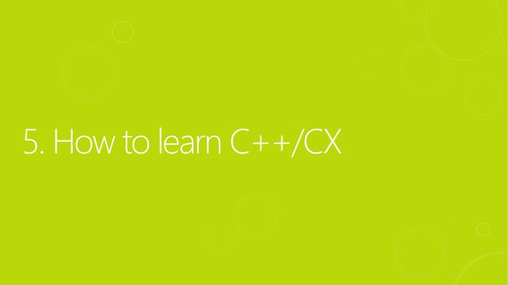 5. How to learn C++/CX