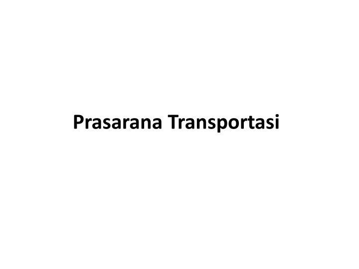 Prasarana Transportasi