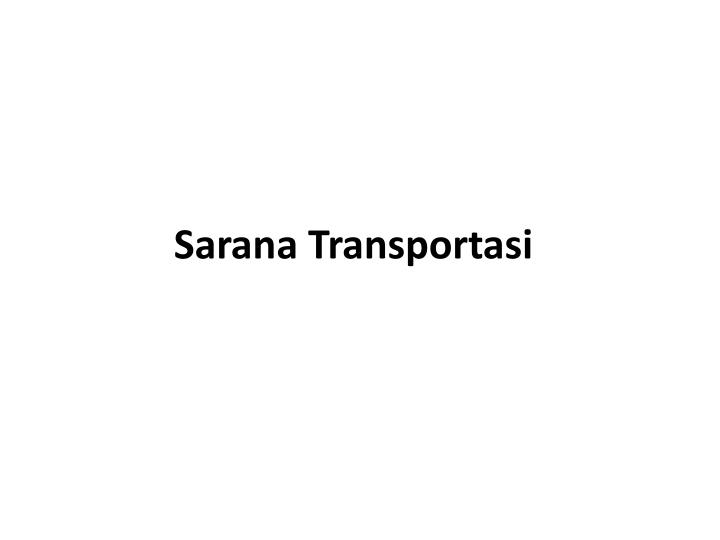 Sarana Transportasi