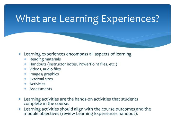 What are Learning Experiences?