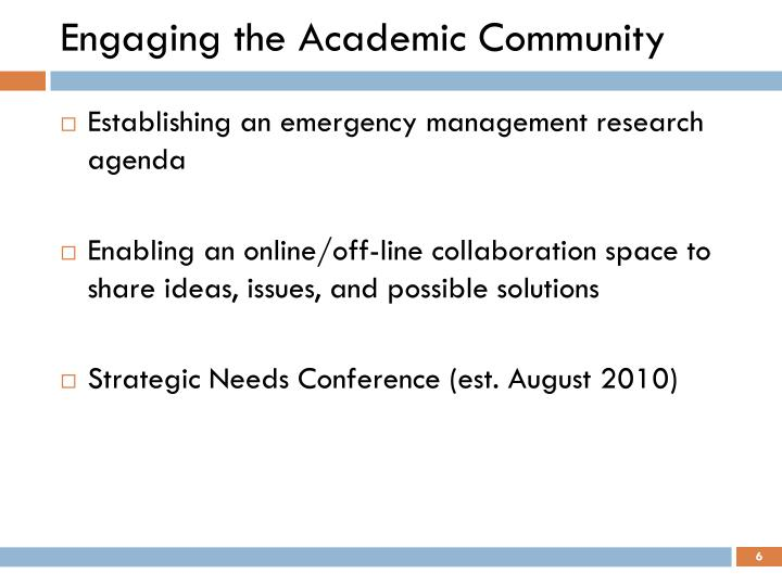 Engaging the Academic Community