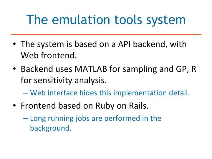The emulation tools system