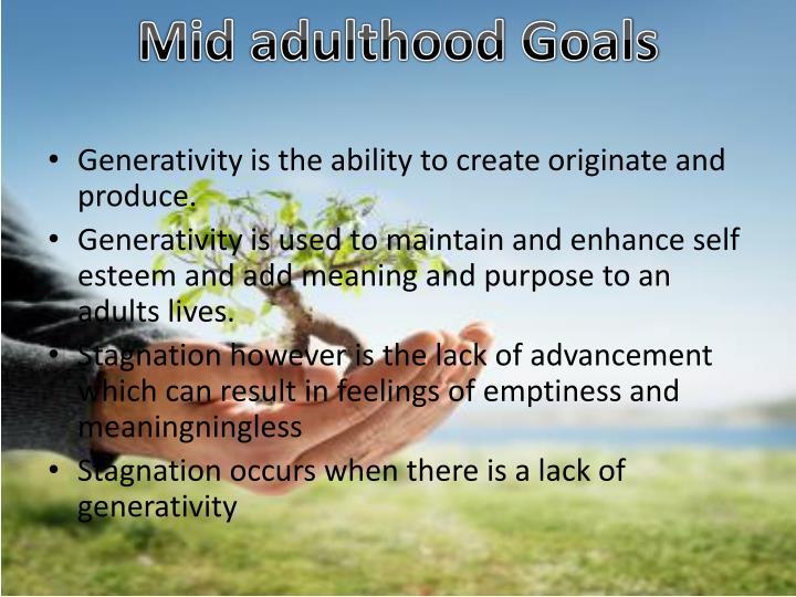 Mid adulthood Goals