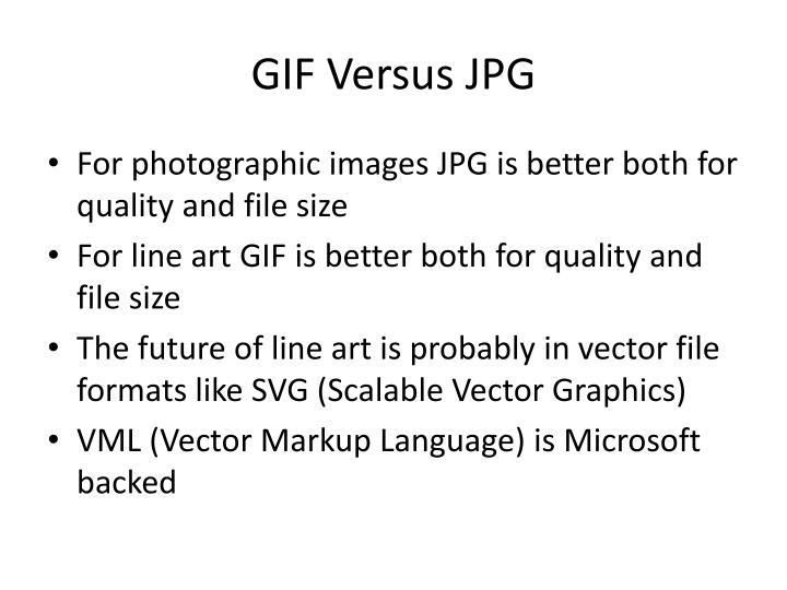 GIF Versus JPG
