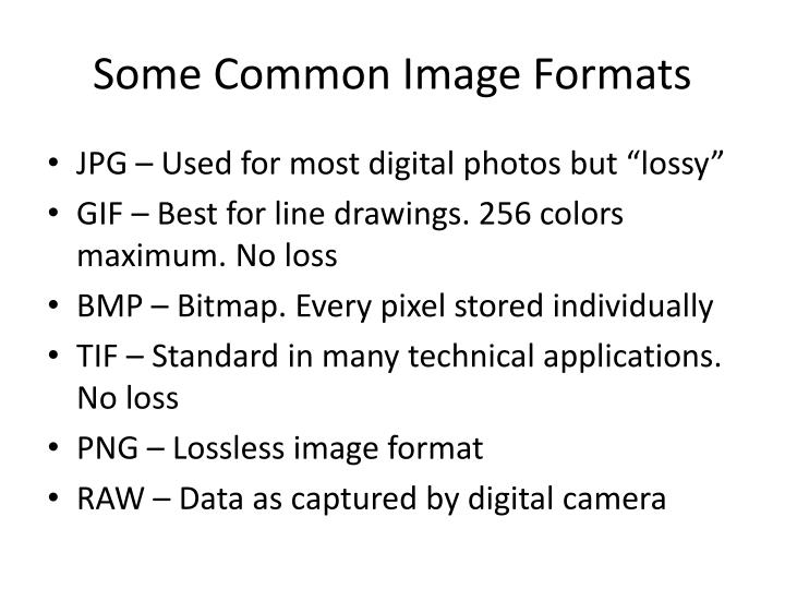 Some Common Image Formats