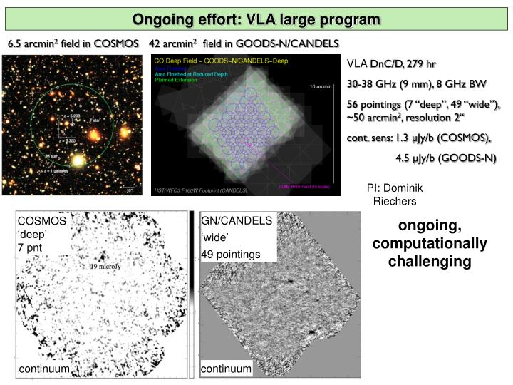 Ongoing effort: VLA large program