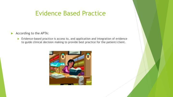 Evidence based practice1