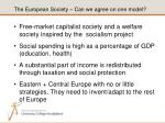 the european society can we agree on one model