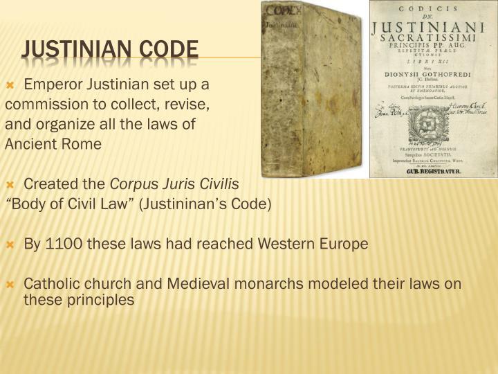 Emperor Justinian set up a