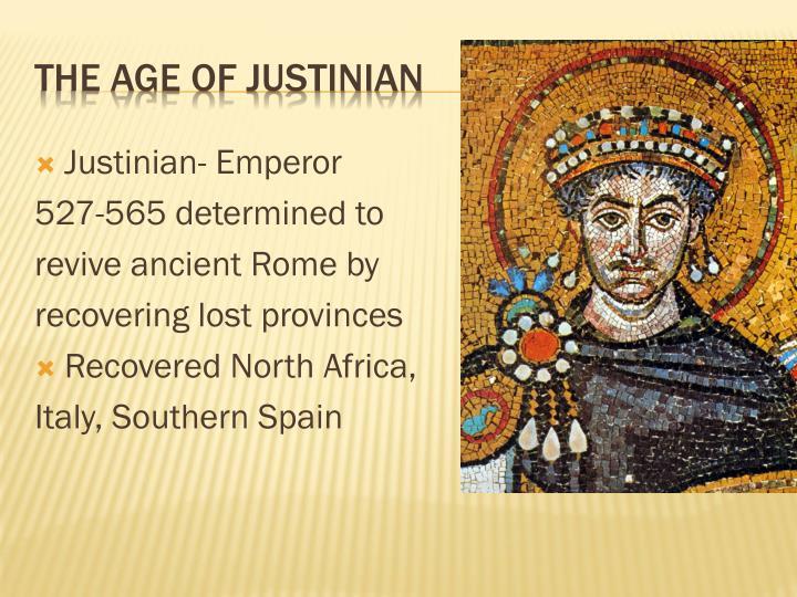 Justinian- Emperor