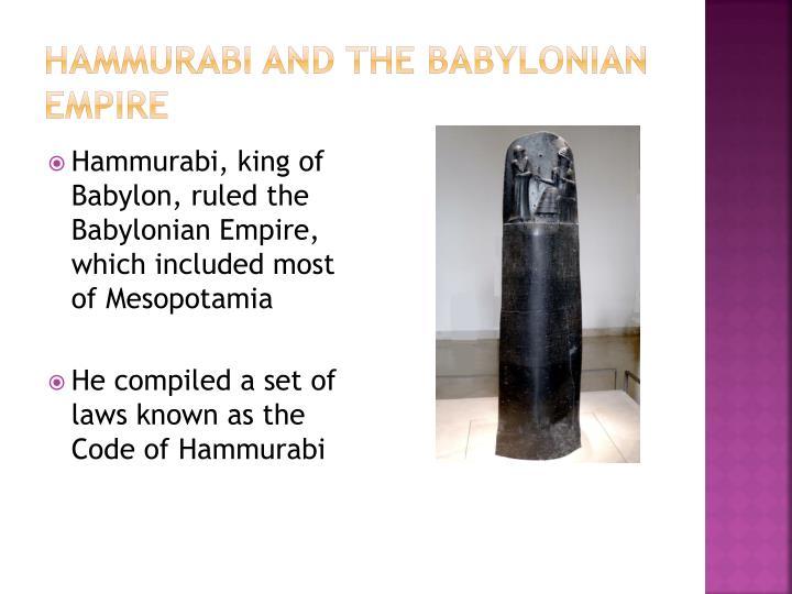 Hammurabi and the Babylonian Empire