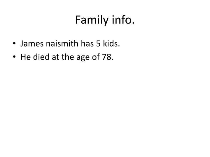 Family info.