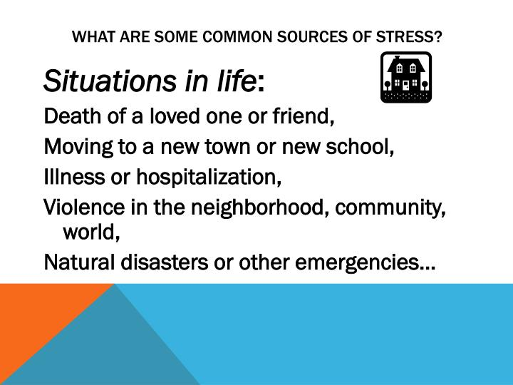 What Are Some Common Sources of Stress?