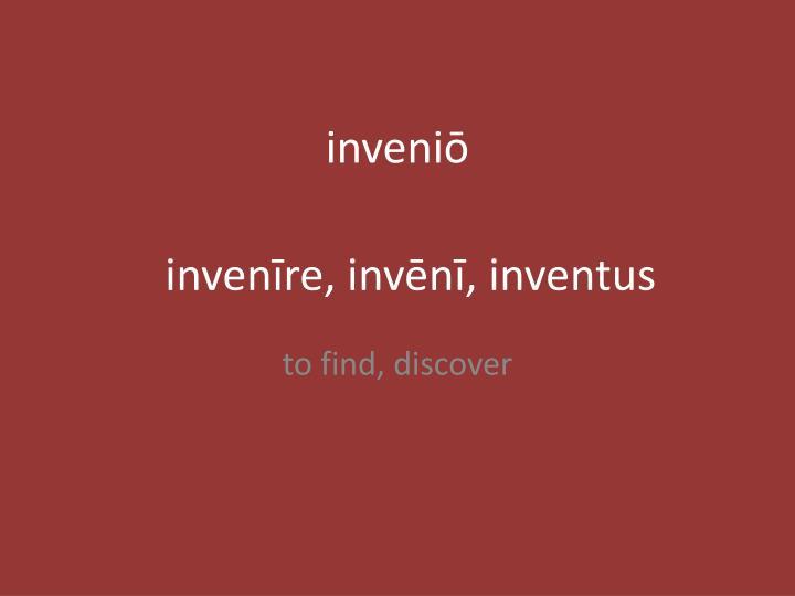 inveniō