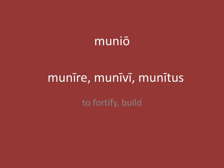 muniō