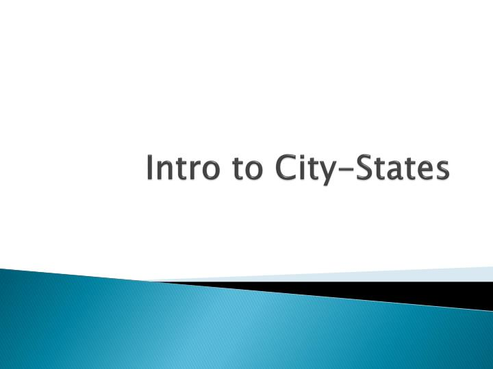 Intro to city states