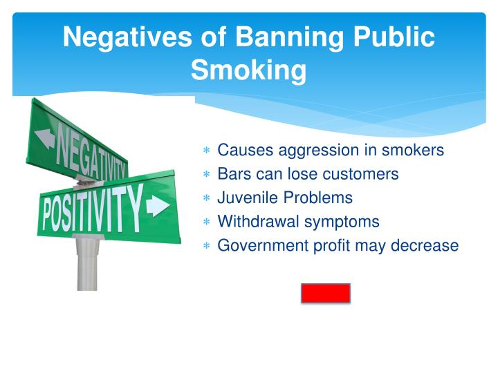 Negatives of Banning Public Smoking