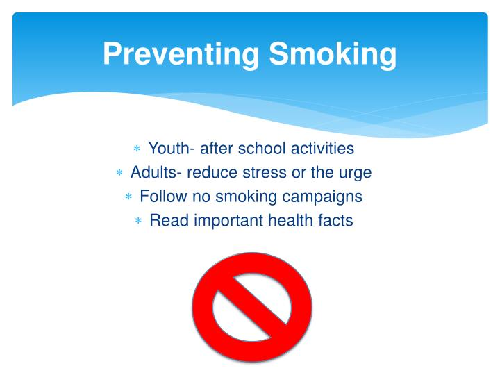 Preventing Smoking