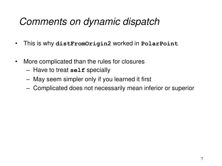 Comments on dynamic dispatch
