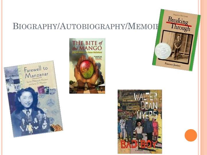 Biography/Autobiography/Memoir