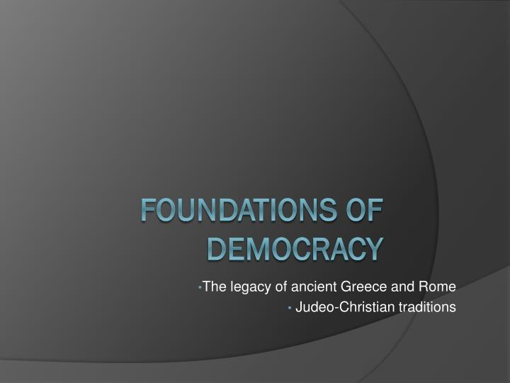 The legacy of ancient greece and rome judeo christian traditions