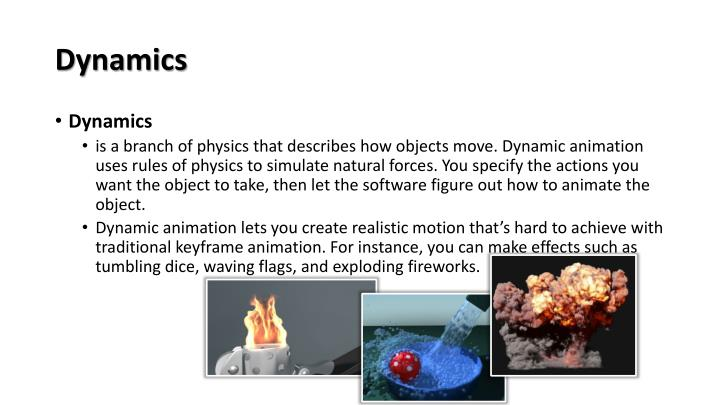 Dynamics