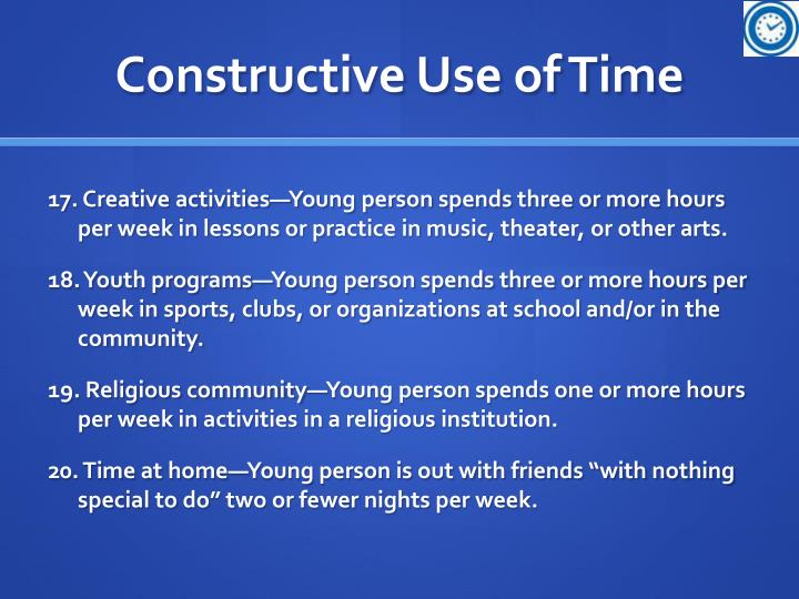 Constructive Use of Time