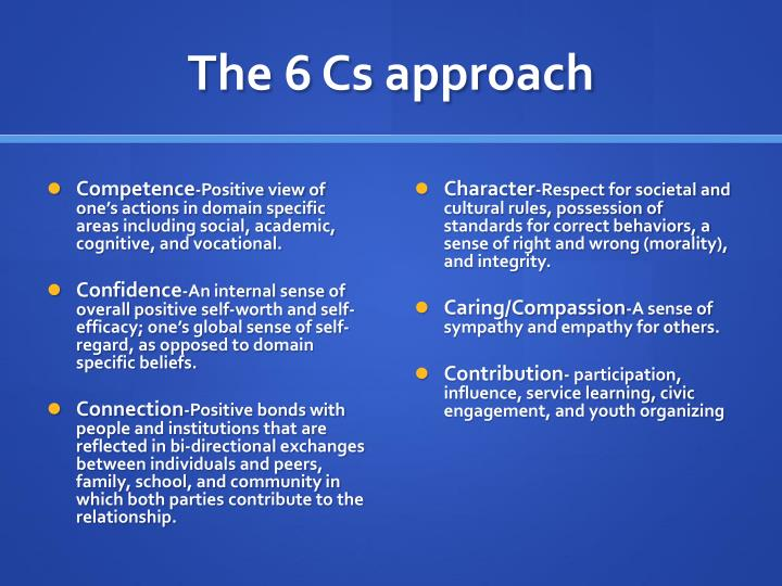 The 6 Cs approach