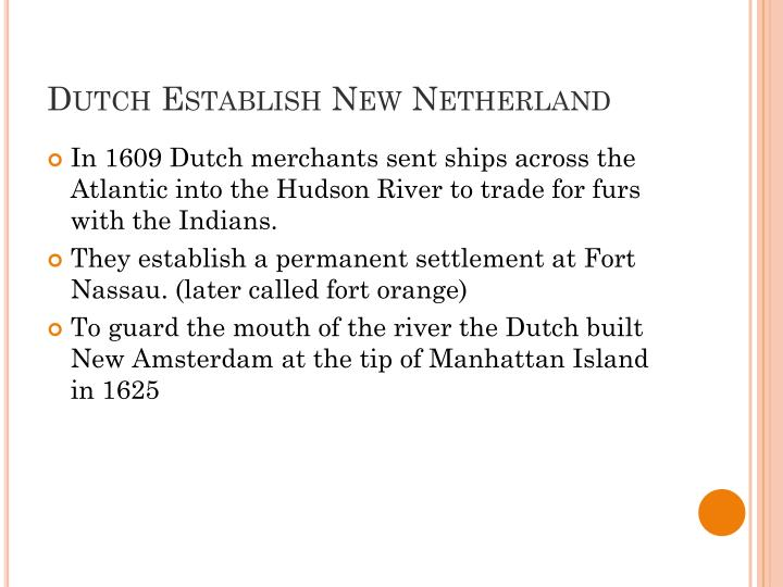 Dutch Establish New Netherland