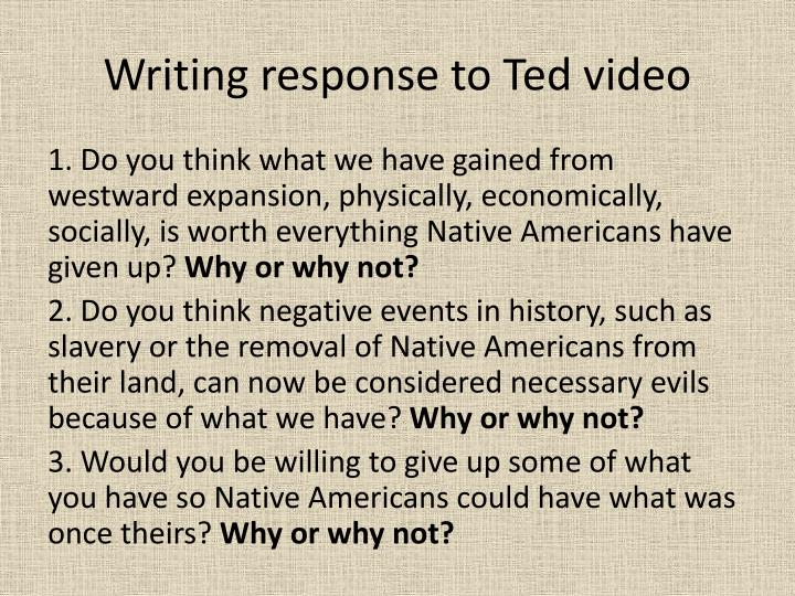 Writing response to Ted video