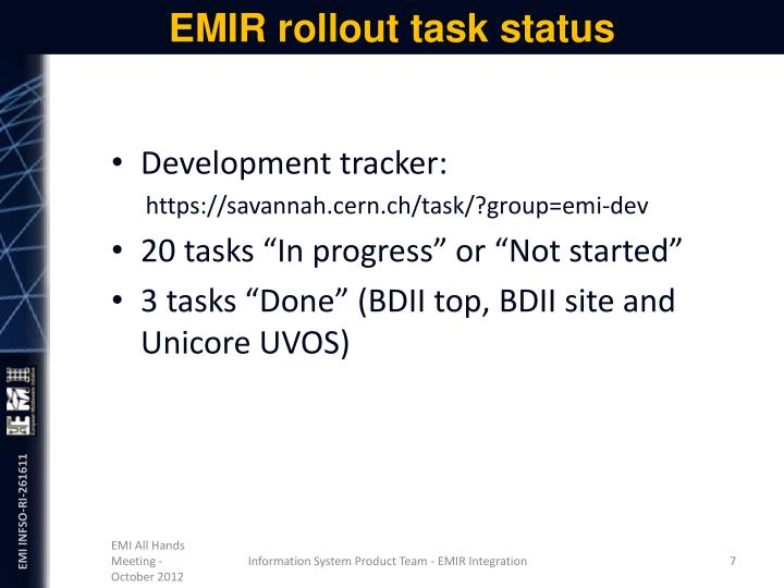 EMIR rollout task status