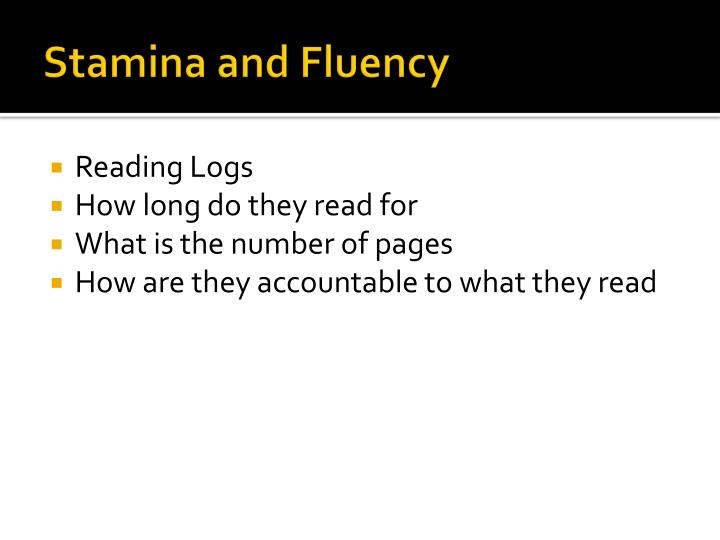 Stamina and Fluency