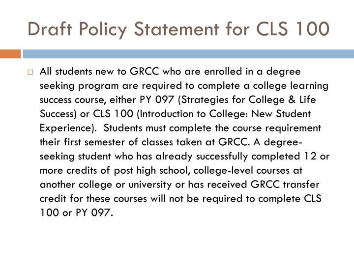 Draft Policy Statement for CLS 100