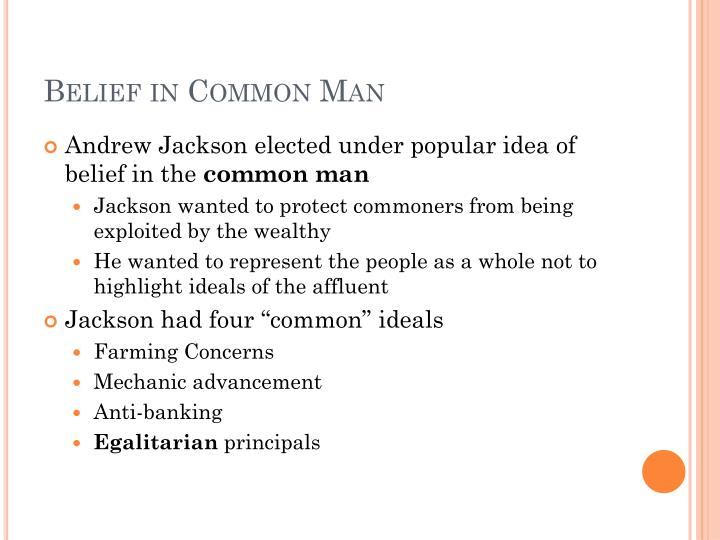 Belief in common man