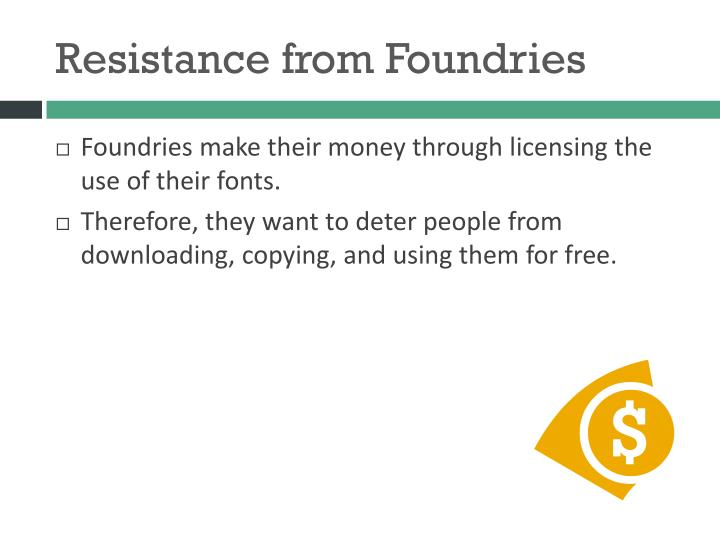 Resistance from Foundries