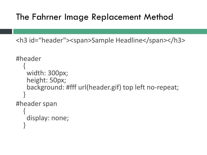 The Fahrner Image Replacement Method