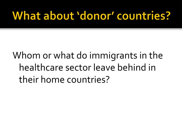 What about 'donor' countries?
