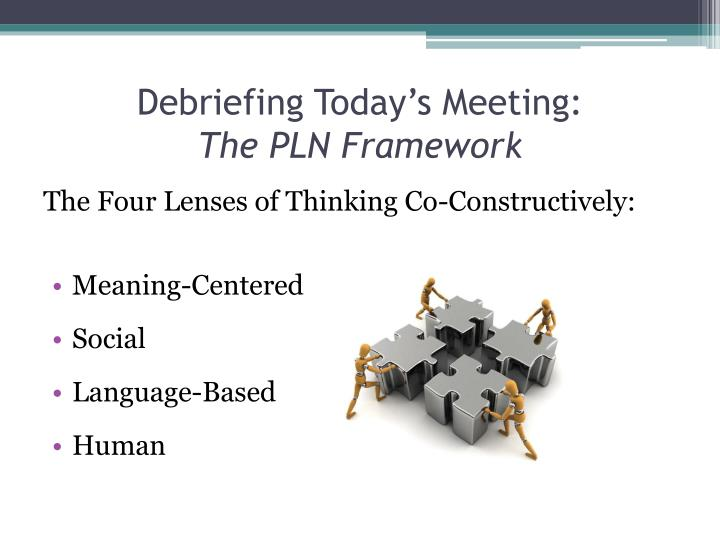 Debriefing Today's Meeting:
