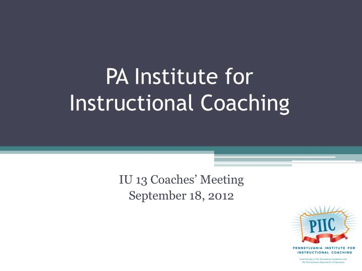 Pa institute for instructional coaching