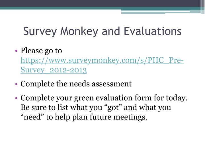 Survey Monkey and Evaluations