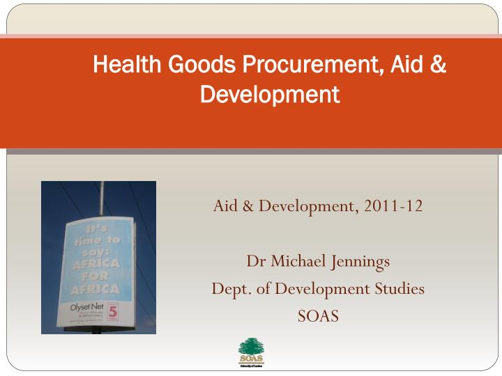 Health goods procurement aid development