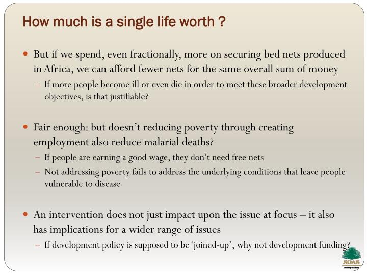 How much is a single life worth ?