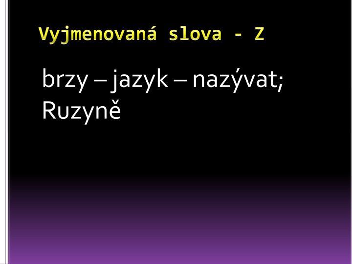 Vyjmenovaná slova - Z