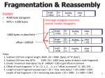 fragmentation reassembly1